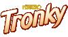 Tronky - Chocolates